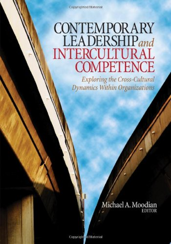 Contemporary Leadership and Intercultural Competence Exploring the Cross-Cultural Dynamics Within Organizations  2009 edition cover