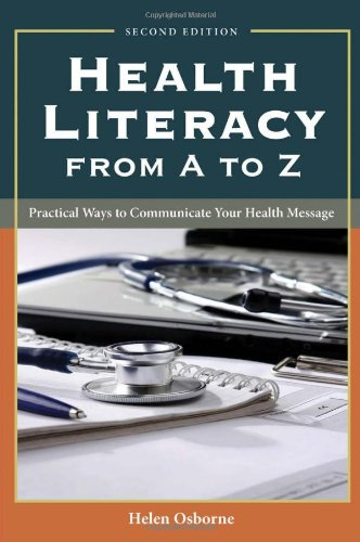 Health Literacy from A to Z Practical Ways to Communicate Your Health Message 2nd 2013 edition cover