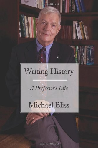 Writing History A Professor's Life  2011 9781554889532 Front Cover
