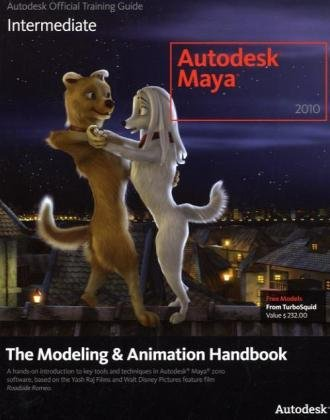 Autodesk Maya 2010 The Modeling and Animation Handbook  2009 edition cover