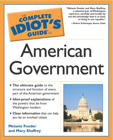 Complete Idiot's Guide to American Government   2002 edition cover