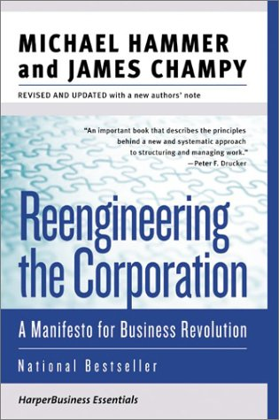 Reengineering the Corporation A Manifesto for Business Revolution  2003 edition cover