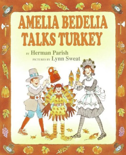 Amelia Bedelia Talks Turkey   2008 9780060843533 Front Cover