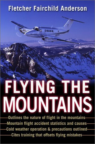 Flying the Mountains A Training Manual for Flying Single-Engine Aircraft  2003 9780071410533 Front Cover