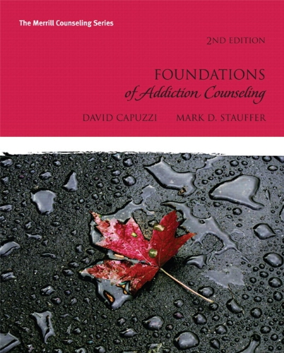 Foundations of Addiction Counseling  2nd 2012 edition cover