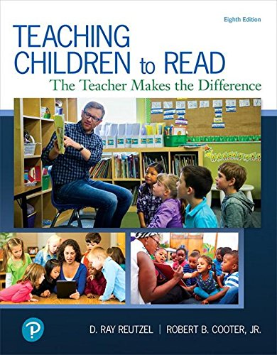 Teaching Children to Read The Teacher Makes the Difference 8th 2019 9780134742533 Front Cover