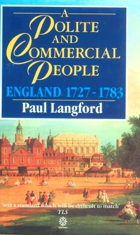 Polite and Commercial People England, 1727-1783  2003 (Reprint) edition cover