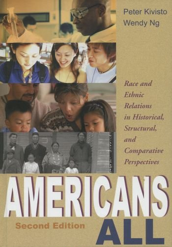 Americans All Race and Ethnic Relations in Historical, Structural, and Comparative Perspectives 2nd 2005 edition cover