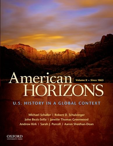 American Horizons U. S. History in a Global Context - Since 1865 N/A edition cover