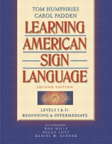 Learning American Sign Language Levels I and II--Beginning and Intermediate 2nd 2004 (Revised) 9780205275533 Front Cover