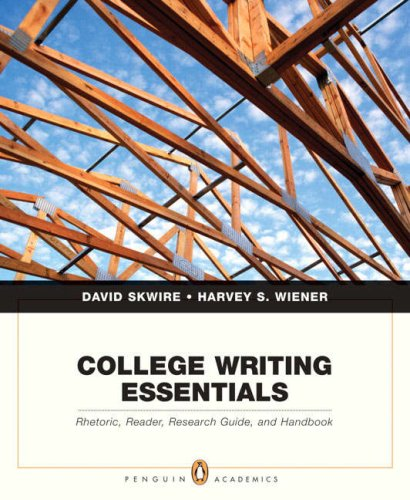 College Writing Essentials Rhetoric, Reader, Research Guide, and Handbook  2008 edition cover