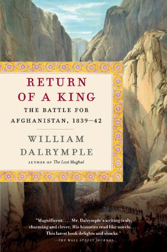 Return of a King The Battle for Afghanistan, 1839-42  2014 edition cover