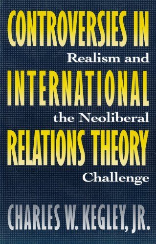 Controversies in International Relations Theory Realism and the Neoliberal Challenge  1995 edition cover