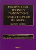 International Business Transactions Trade and Economic Relations 11th 2012 (Revised) 9780314274533 Front Cover