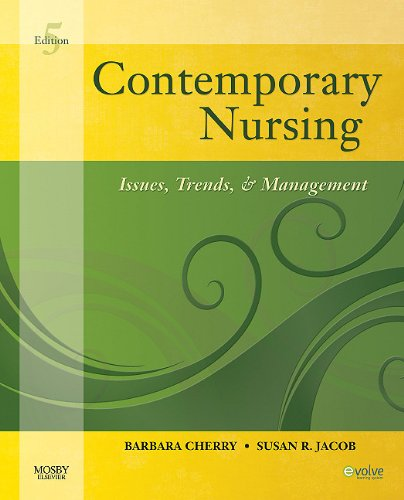 Contemporary Nursing Issues, Trends, and Management 5th 2010 edition cover