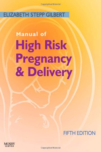 Manual of High Risk Pregnancy and Delivery  5th 2010 edition cover