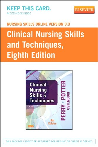 Nursing Skills Online Version 3.0 for Clinical Nursing Skills and Techniques User Guide + Access Code:   2013 edition cover