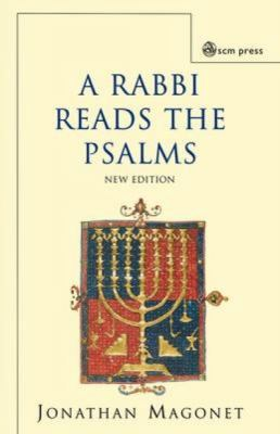 Rabbi Reads the Psalms  2nd 2004 (Revised) 9780334029533 Front Cover