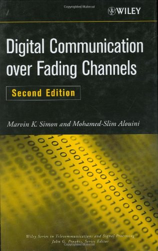 Digital Communication over Fading Channels  2nd 2005 (Revised) 9780471649533 Front Cover