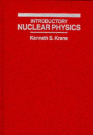 Introductory Nuclear Physics  3rd 1987 (Revised) edition cover