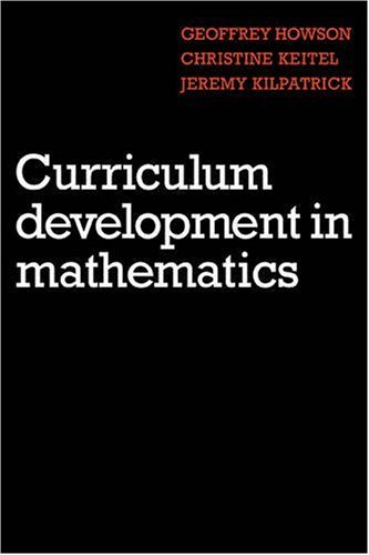 Curriculum Development in Mathematics  N/A 9780521270533 Front Cover