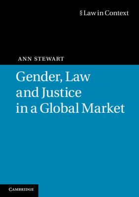 Gender, Law and Justice in a Global Market   2011 9780521746533 Front Cover