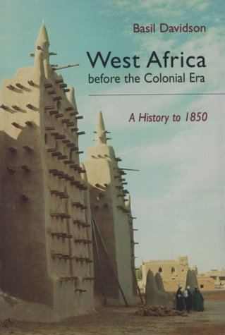 West Africa Before the Colonial Era A History to 1850  1998 edition cover