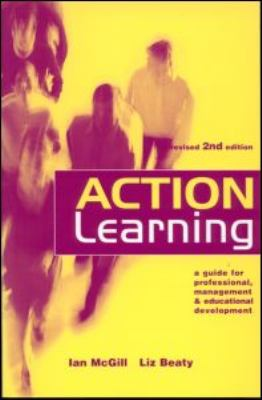 Action Learning A Practitioner's Guide 2nd 2001 (Revised) 9780749434533 Front Cover