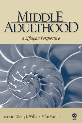 Middle Adulthood A Lifespan Perspective  2005 9780761988533 Front Cover
