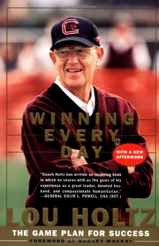 Winning Every Day The Game Plan for Success N/A edition cover