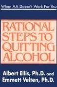 When AA Doesn't Work for You Rational Steps to Quitting Alcohol  2003 edition cover