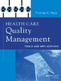 Health Care Quality Management Tools and Applications  2014 edition cover