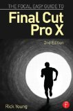 Focal Easy Guide to Final Cut Pro X  2nd 2015 (Revised) edition cover