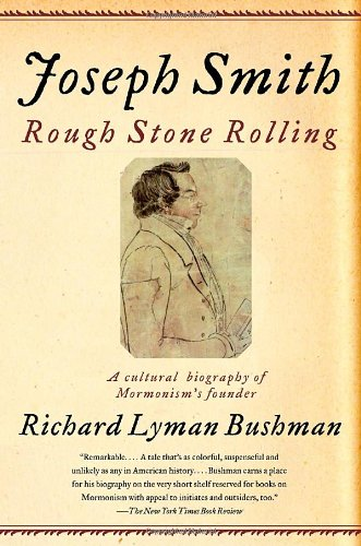 Joseph Smith Rough Stone Rolling  2007 9781400077533 Front Cover