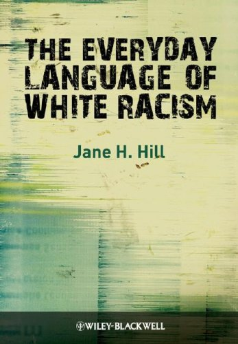 Everyday Language of White Racism   2009 edition cover