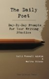 Daily Poet Day-By-Day Prompts for Your Writing Practice N/A 9781492706533 Front Cover