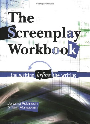 Screenplay Workbook The Writing Before the Writing  2003 edition cover