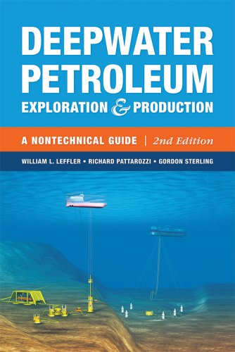 Deepwater Petroleum Exploration and Production A Nontechnical Guide 2nd 2011 edition cover