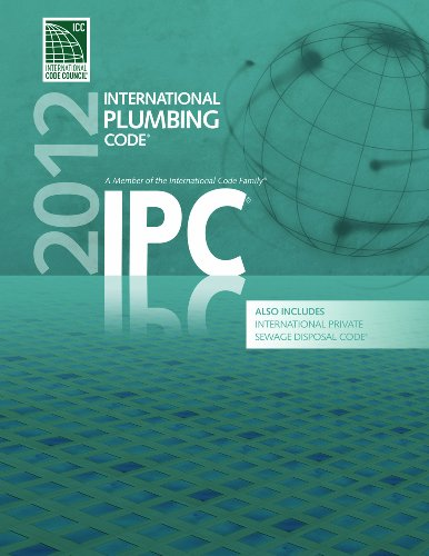 2012 International Plumbing Code (Includes International Private Sewage Disposal Code)   2011 edition cover