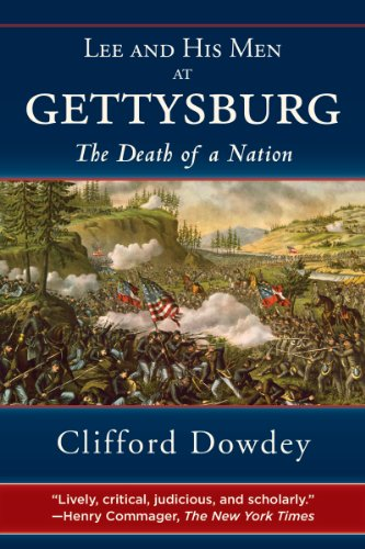Lee and His Men at Gettysburg The Death of a Nation  2011 9781616083533 Front Cover