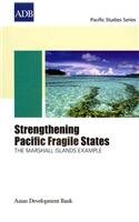 Strengthening Pacific Fragile States: The Marshall Islands Example  2010 edition cover