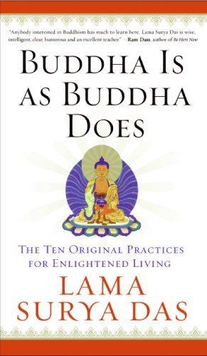 Buddha Is as Buddha Does The Ten Original Practices for Enlightened Living N/A edition cover