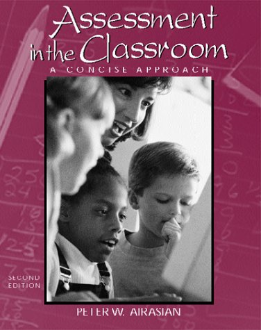 Assessment in the Classroom A Concise Approach 2nd 2000 (Revised) edition cover