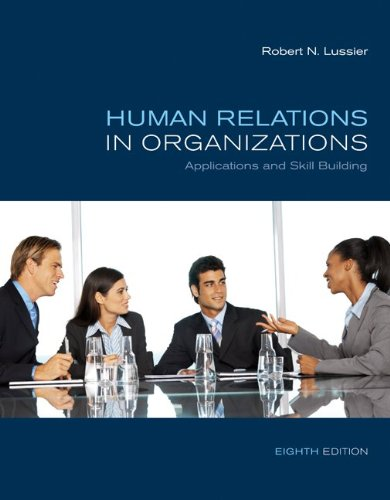 Human Relations in Organizations Applications and Skill Building 8th 2010 edition cover