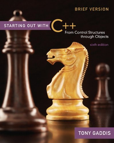 Starting Out with C++ From Control Structures Through Objects 6th 2010 edition cover