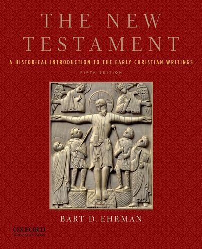 New Testament A Historical Introduction to the Early Christian Writings 5th 2012 edition cover
