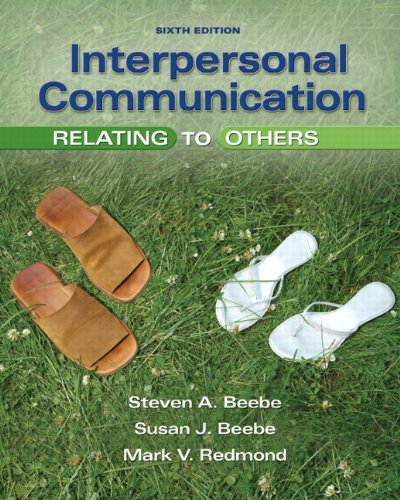 Interpersonal Communication Relating to Others 6th 2011 edition cover