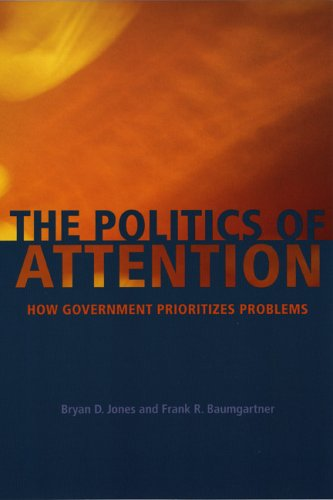 Politics of Attention How Government Prioritizes Problems  2005 edition cover