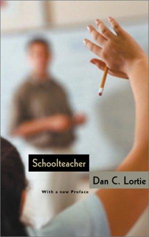 Schoolteacher A Sociological Study 2nd 2002 edition cover