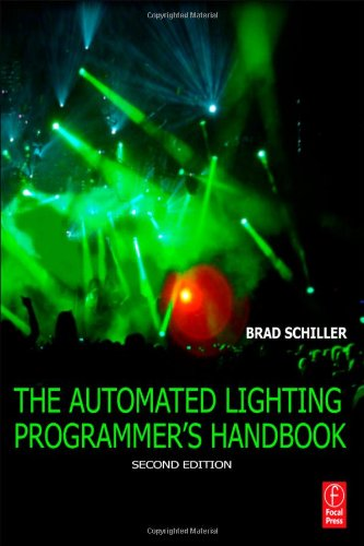 Automated Lighting Programmer's Handbook  2nd 2011 (Revised) edition cover